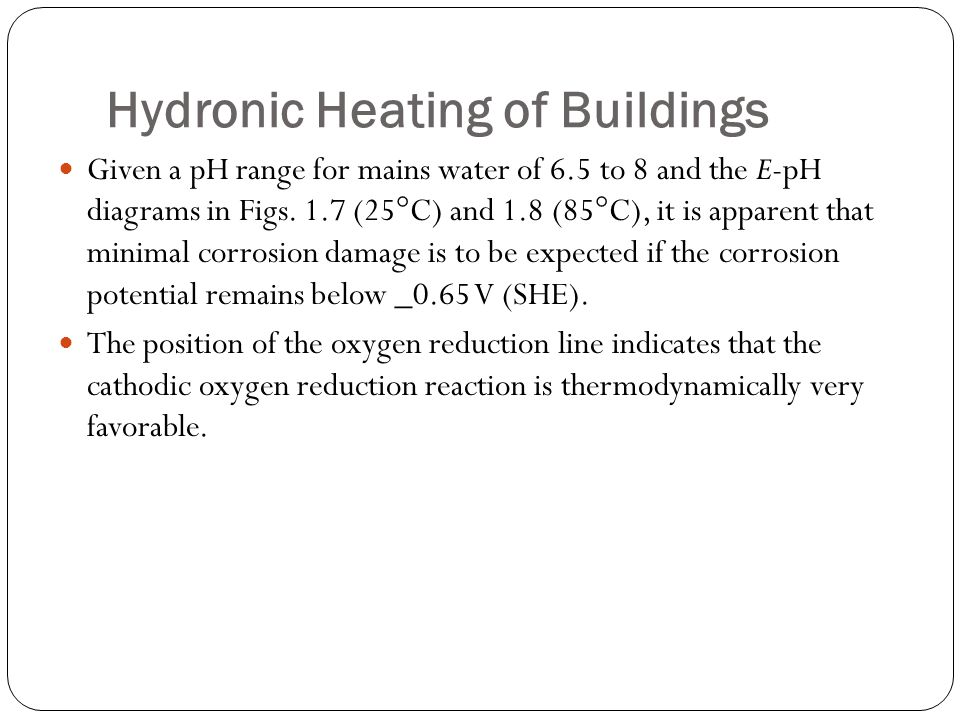 Hydronic Heating of Buildings