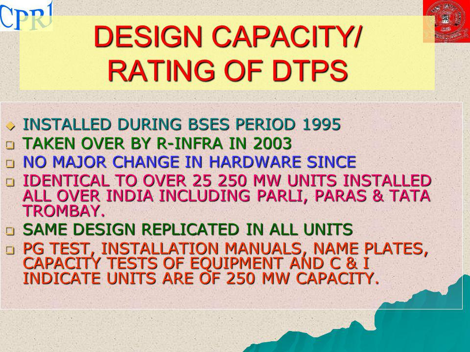 DESIGN CAPACITY/ RATING OF DTPS