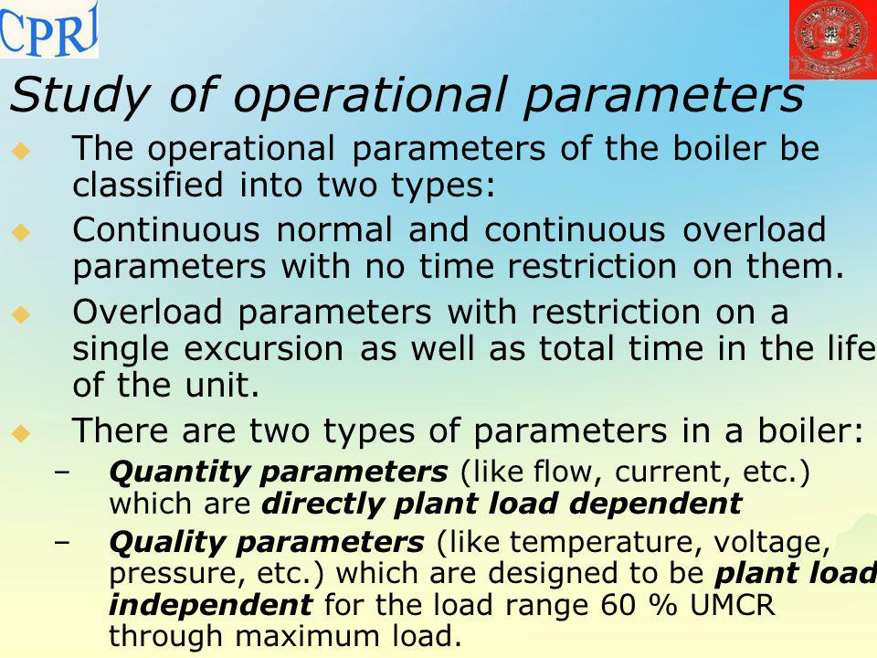 Study of operational parameters