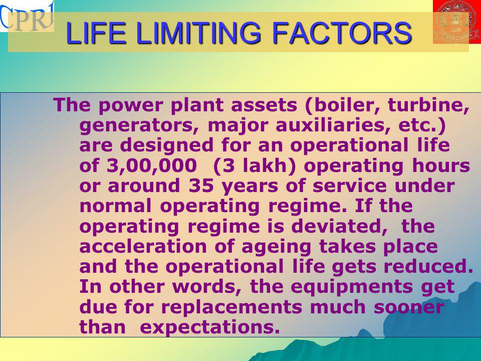 LIFE LIMITING FACTORS