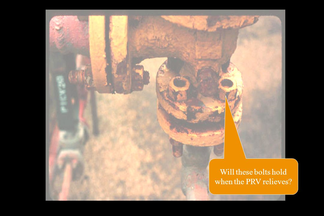 Will these bolts hold when the PRV relieves
