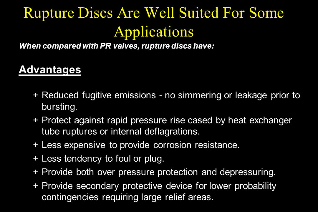 Rupture Discs Are Well Suited For Some Applications