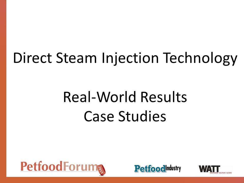 Direct Steam Injection Technology Real-World Results Case Studies