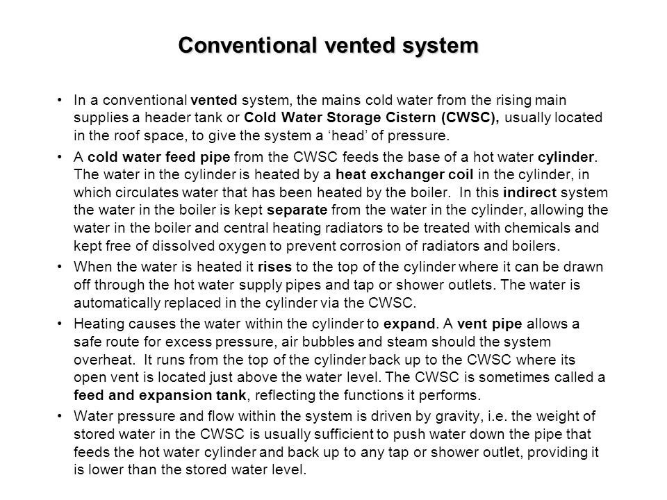 Conventional vented system