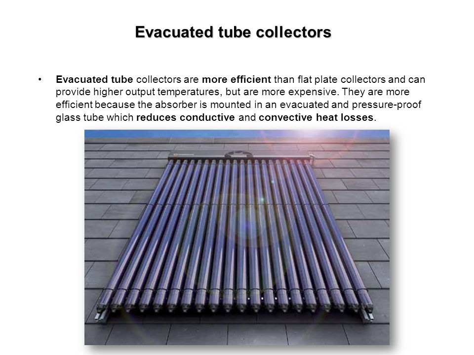 Evacuated tube collectors