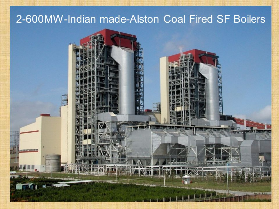 2-600MW-Indian made-Alston Coal Fired SF Boilers