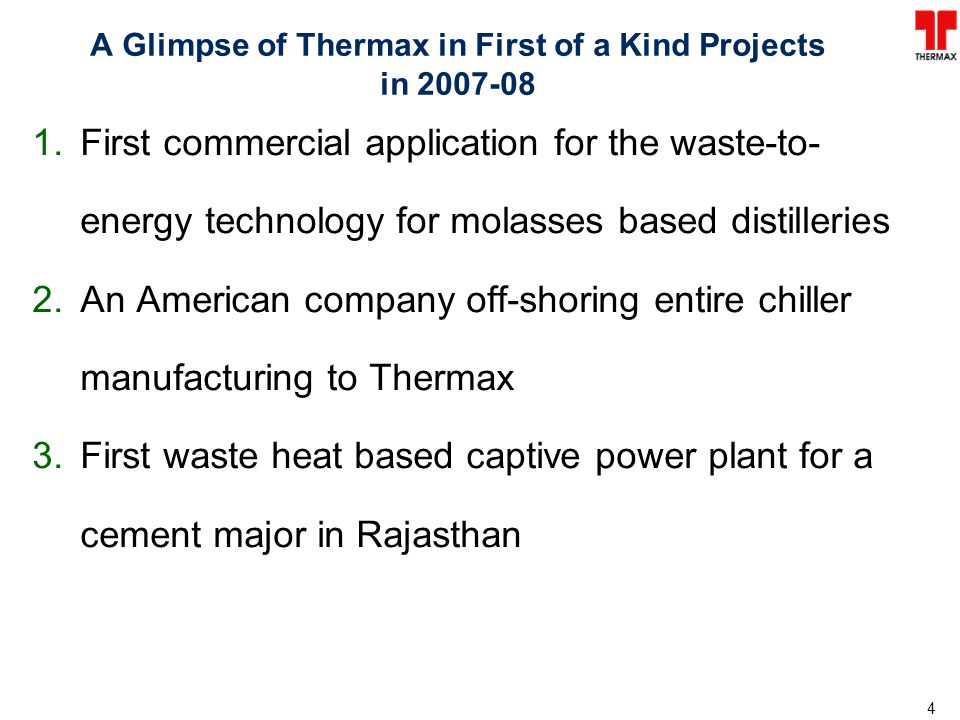 A Glimpse of Thermax in First of a Kind Projects in 2007-08