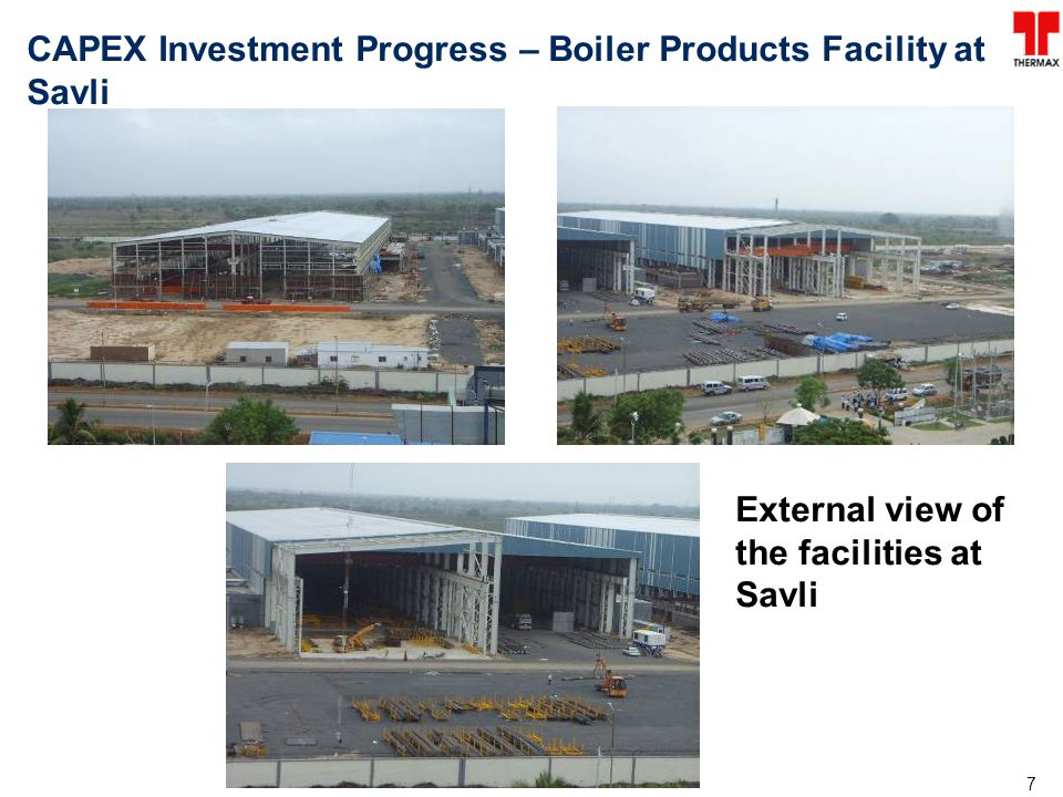 CAPEX Investment Progress – Boiler Products Facility at Savli