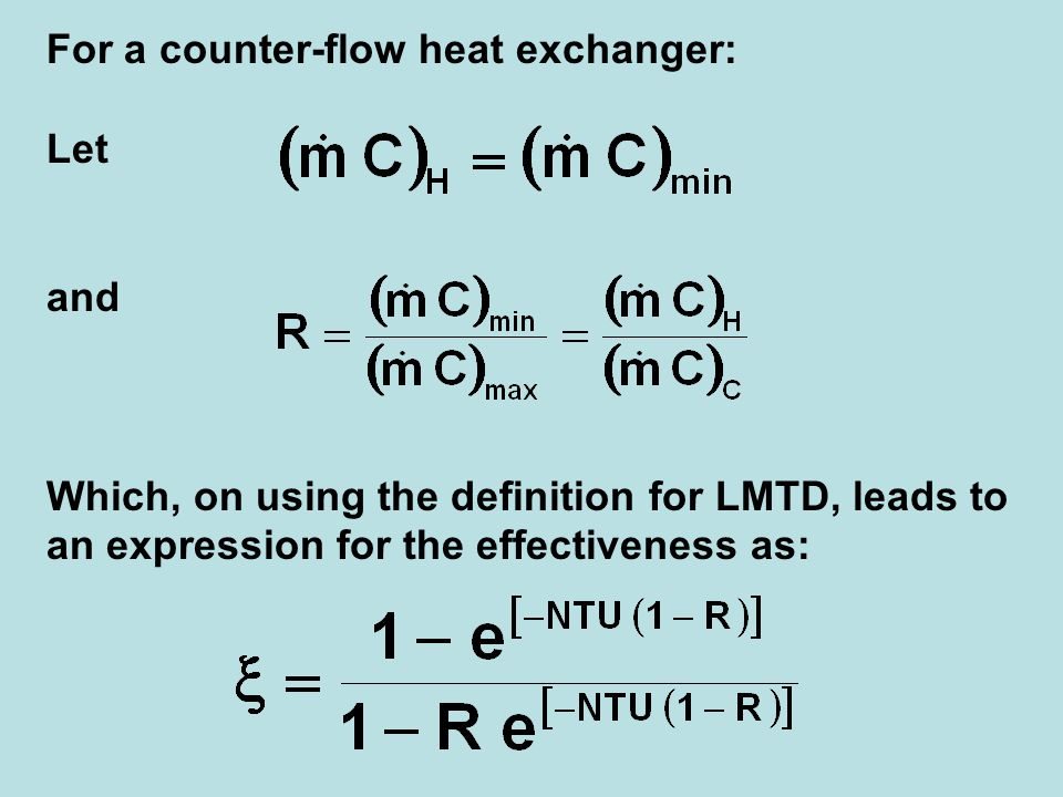 For a counter-flow heat exchanger: