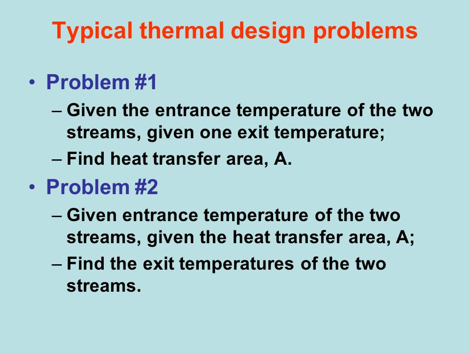 Typical thermal design problems