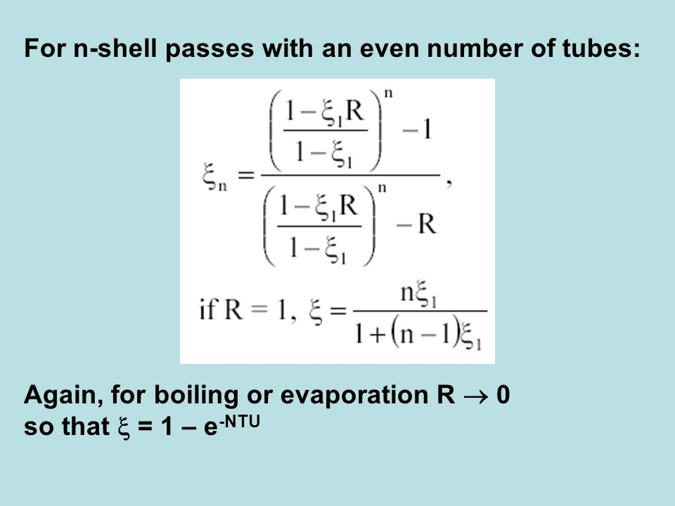 For n-shell passes with an even number of tubes: