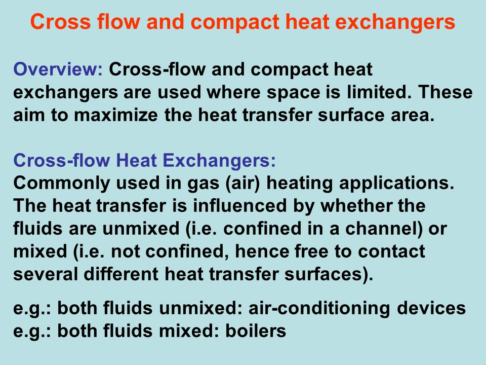 Cross flow and compact heat exchangers