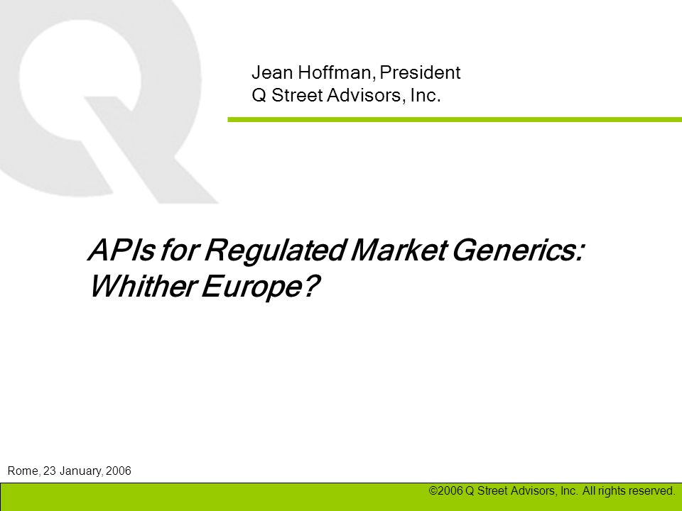 APIs for Regulated Market Generics: Whither Europe