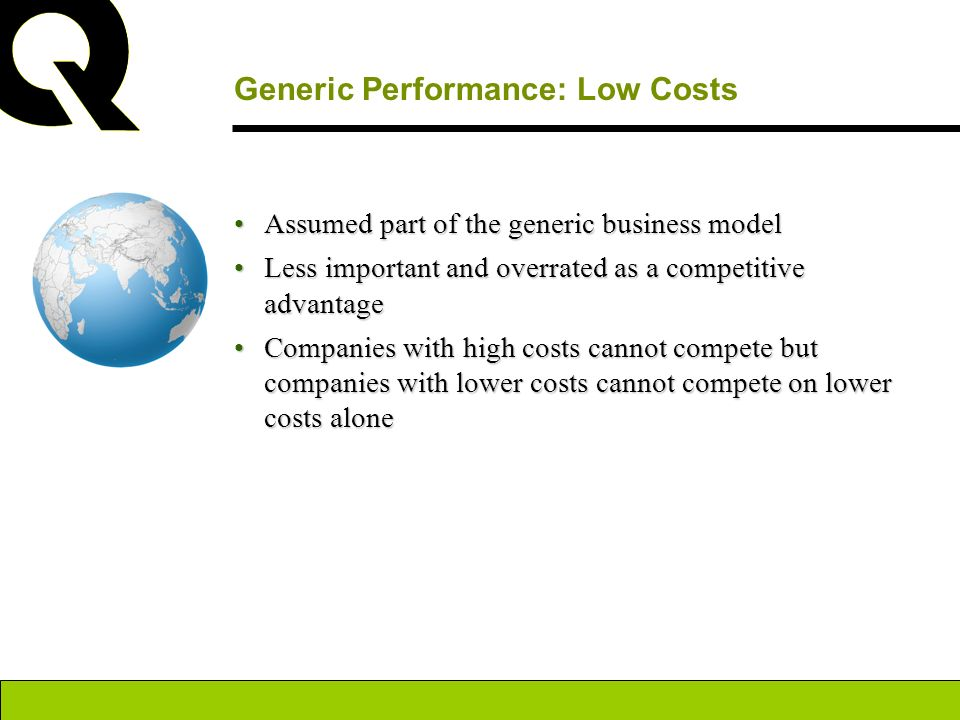 Generic Performance: Low Costs