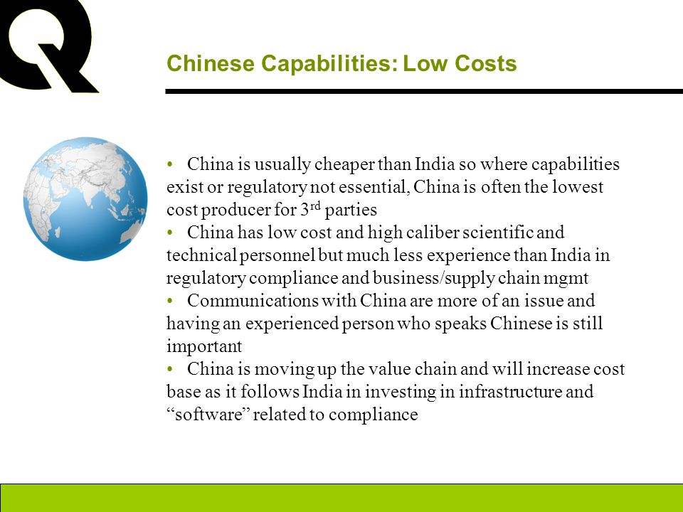 Chinese Capabilities: Low Costs