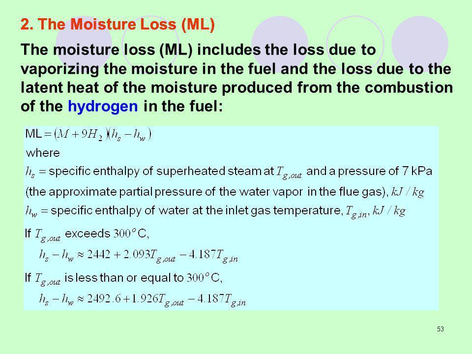 2. The Moisture Loss (ML)