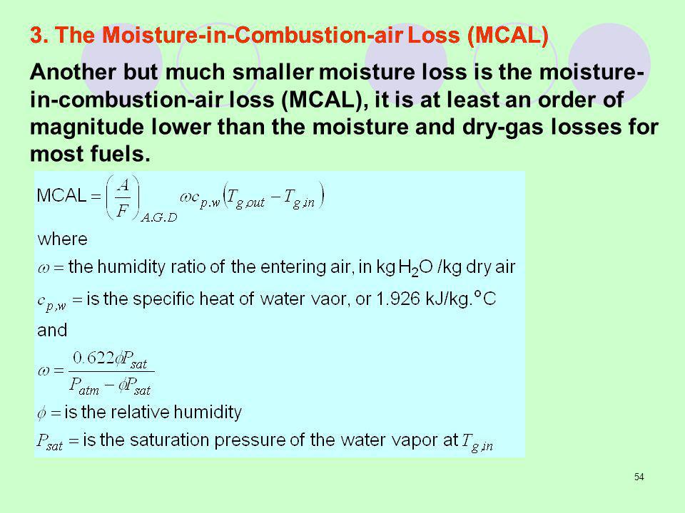 3. The Moisture-in-Combustion-air Loss (MCAL)