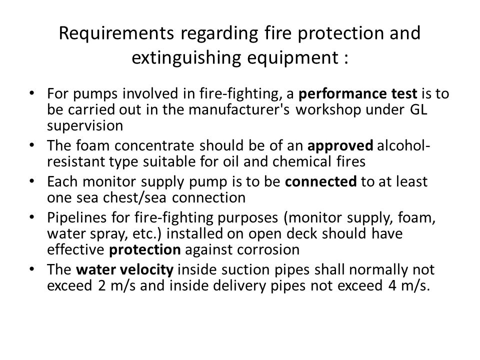 Requirements regarding fire protection and extinguishing equipment :