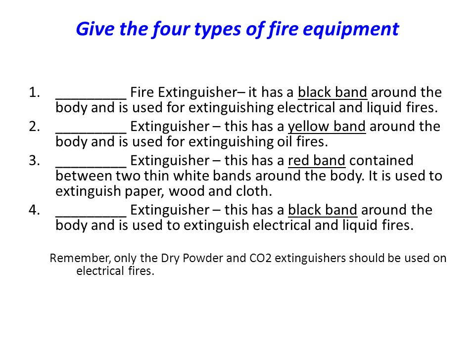 Give the four types of fire equipment