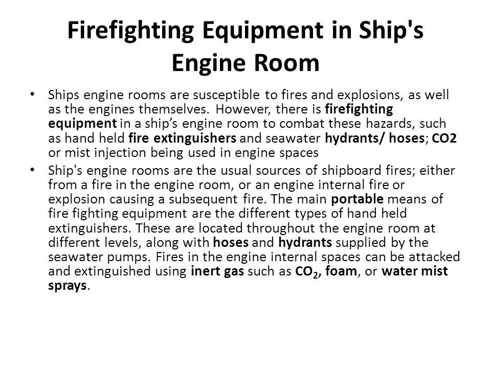 Firefighting Equipment in Ship s Engine Room