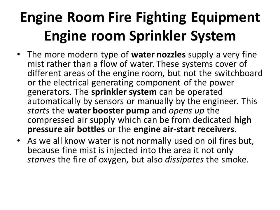 Engine Room Fire Fighting Equipment Engine room Sprinkler System