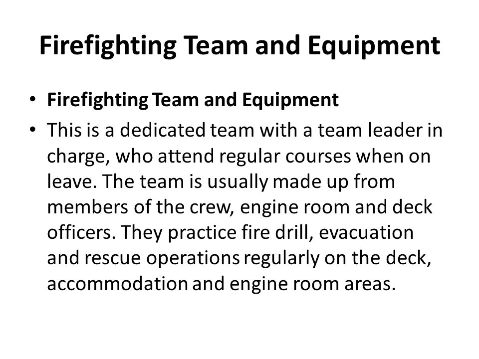 Firefighting Team and Equipment