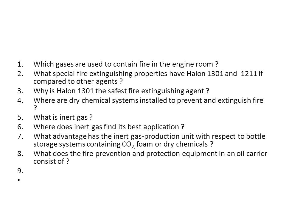 Which gases are used to contain fire in the engine room