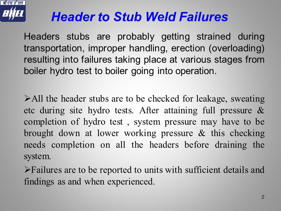 Header to Stub Weld Failures