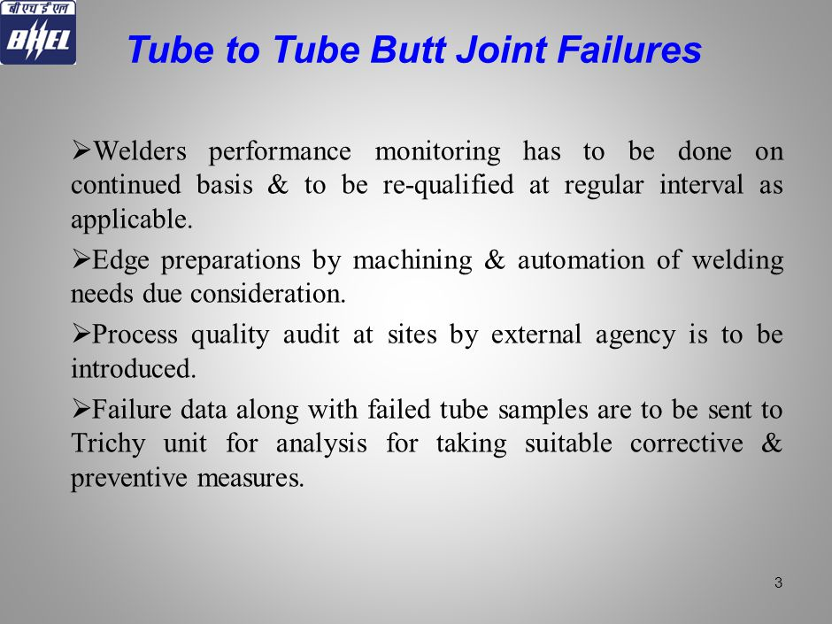 Tube to Tube Butt Joint Failures