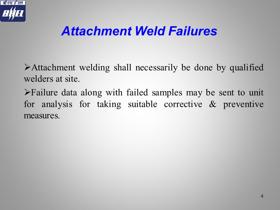 Attachment Weld Failures