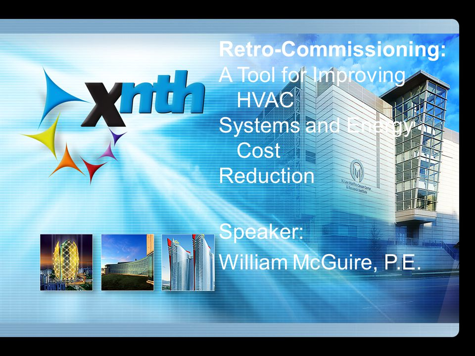 Retro-Commissioning: A Tool for Improving HVAC Systems and Energy Cost