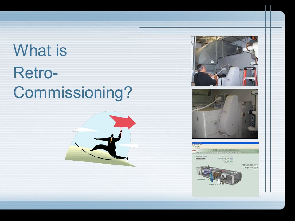 What is Retro-Commissioning