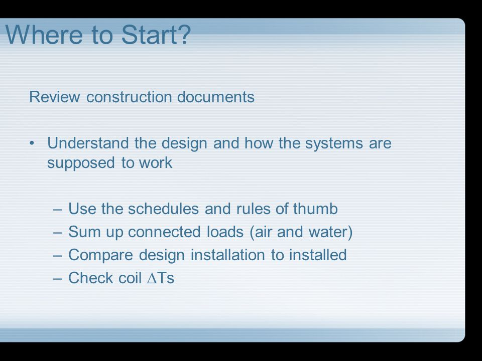 Where to Start Review construction documents