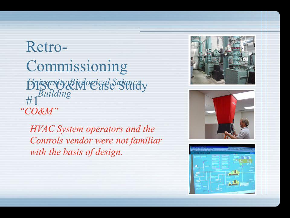 Retro-Commissioning DISCO&M Case Study #1