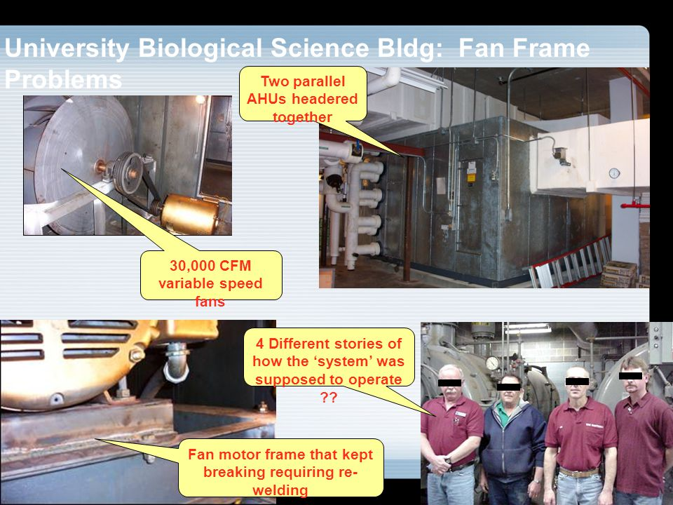 University Biological Science Bldg: Fan Frame Problems