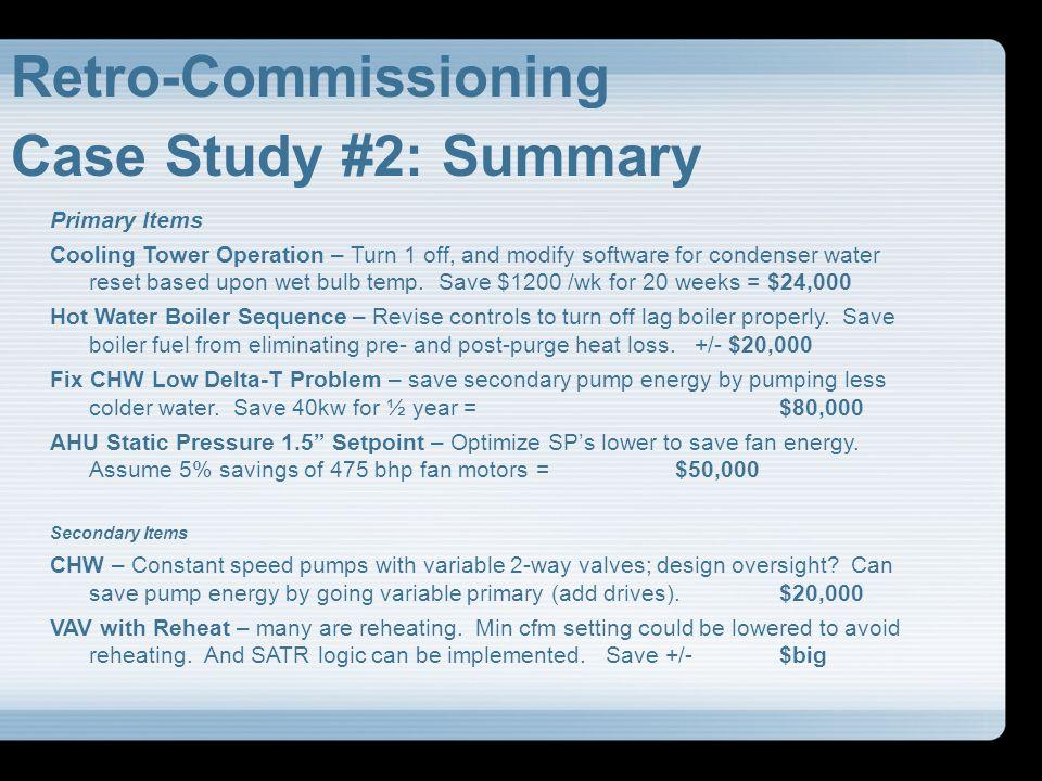 Retro-Commissioning Case Study #2: Summary Primary Items