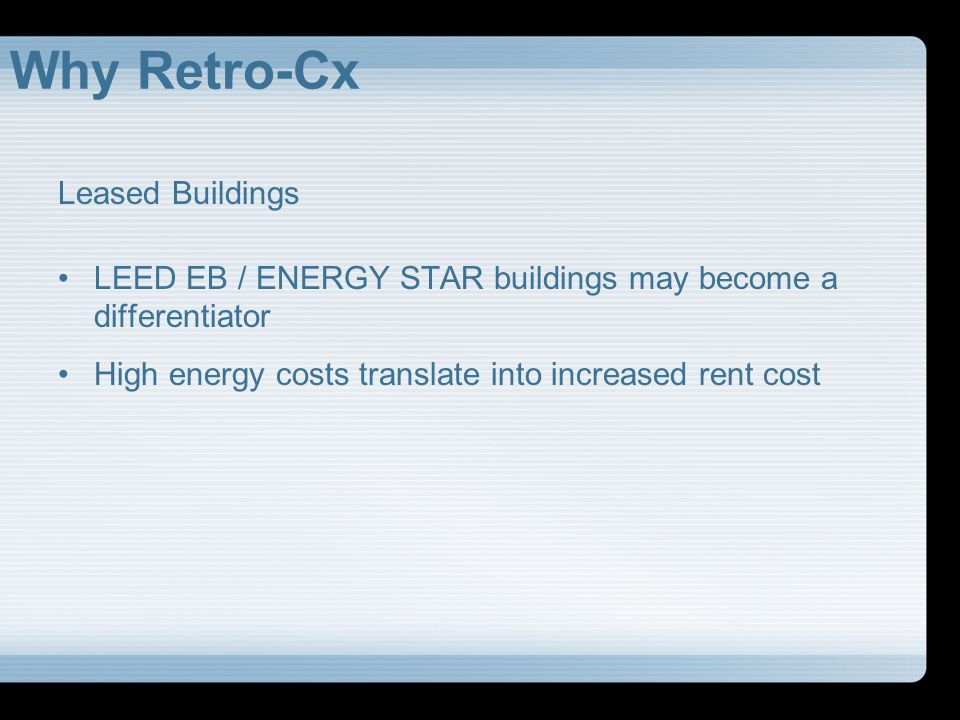 Why Retro-Cx Leased Buildings
