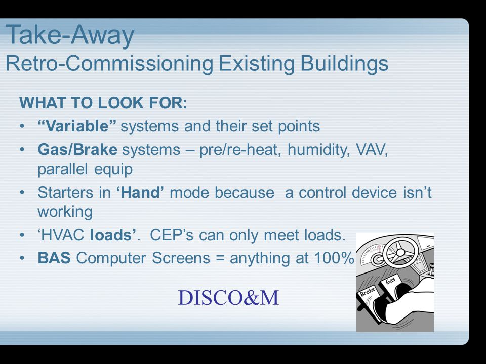 Take-Away Retro-Commissioning Existing Buildings