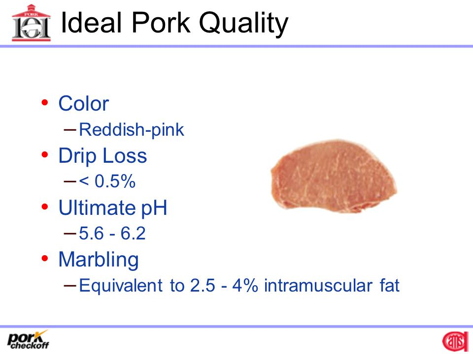 Ideal Pork Quality Color Drip Loss Ultimate pH Marbling Reddish-pink