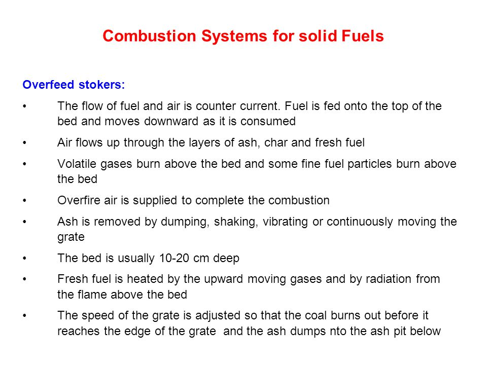 Combustion Systems for solid Fuels