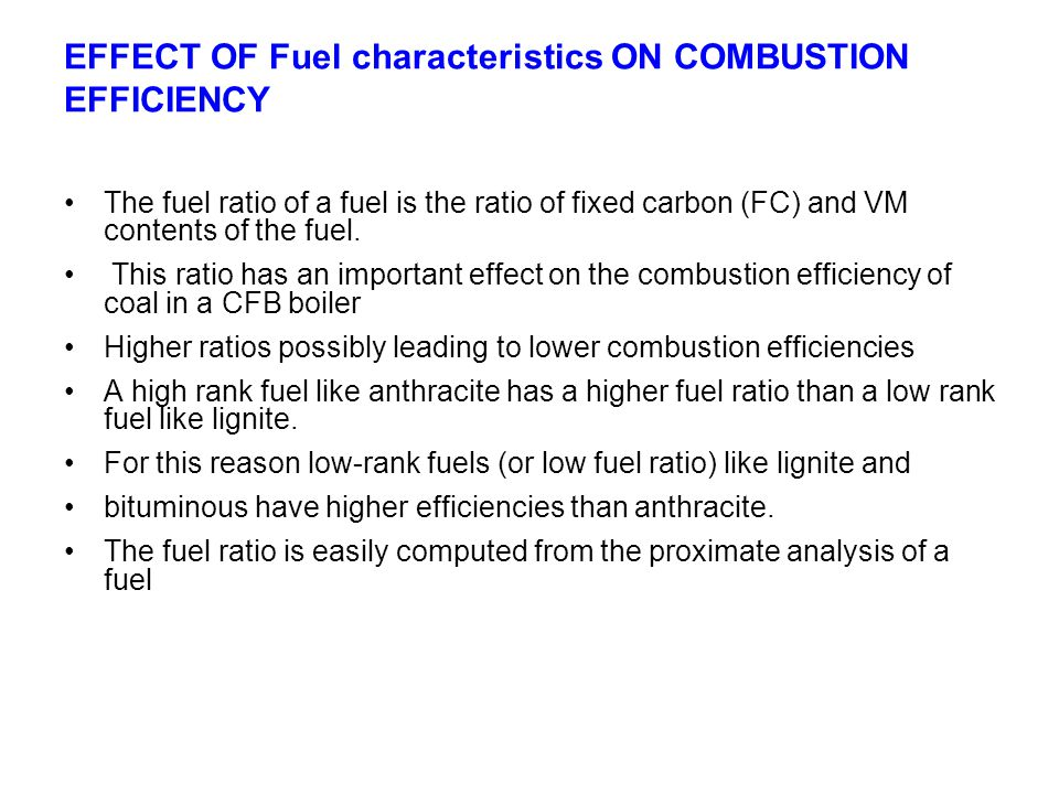 EFFECT OF Fuel characteristics ON COMBUSTION EFFICIENCY