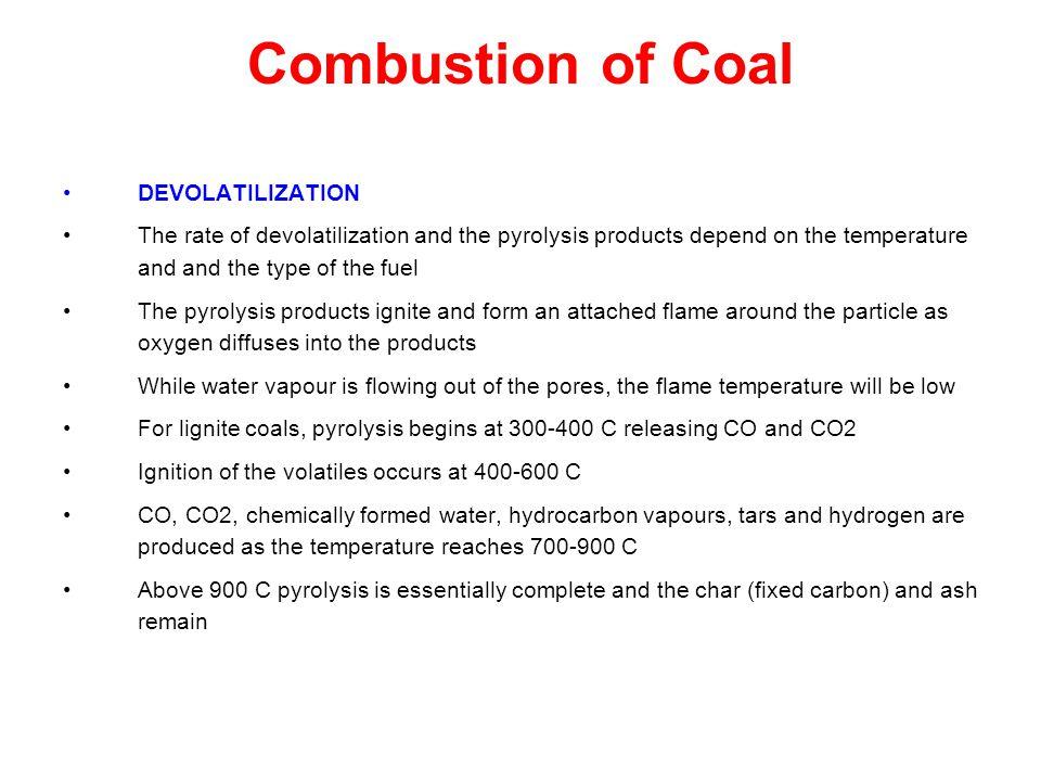 Combustion of Coal DEVOLATILIZATION
