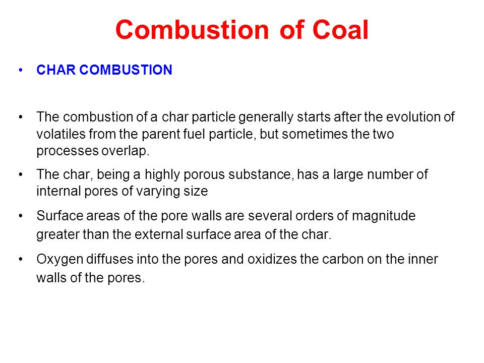 Combustion of Coal CHAR COMBUSTION