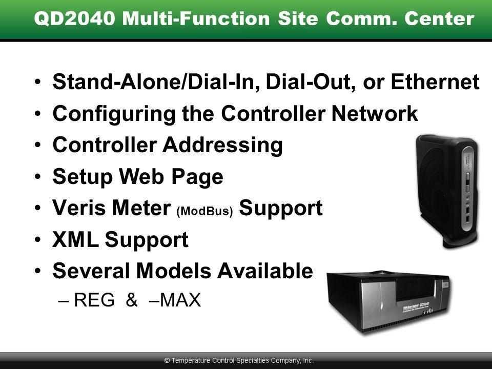 QD2040 Multi-Function Site Comm. Center