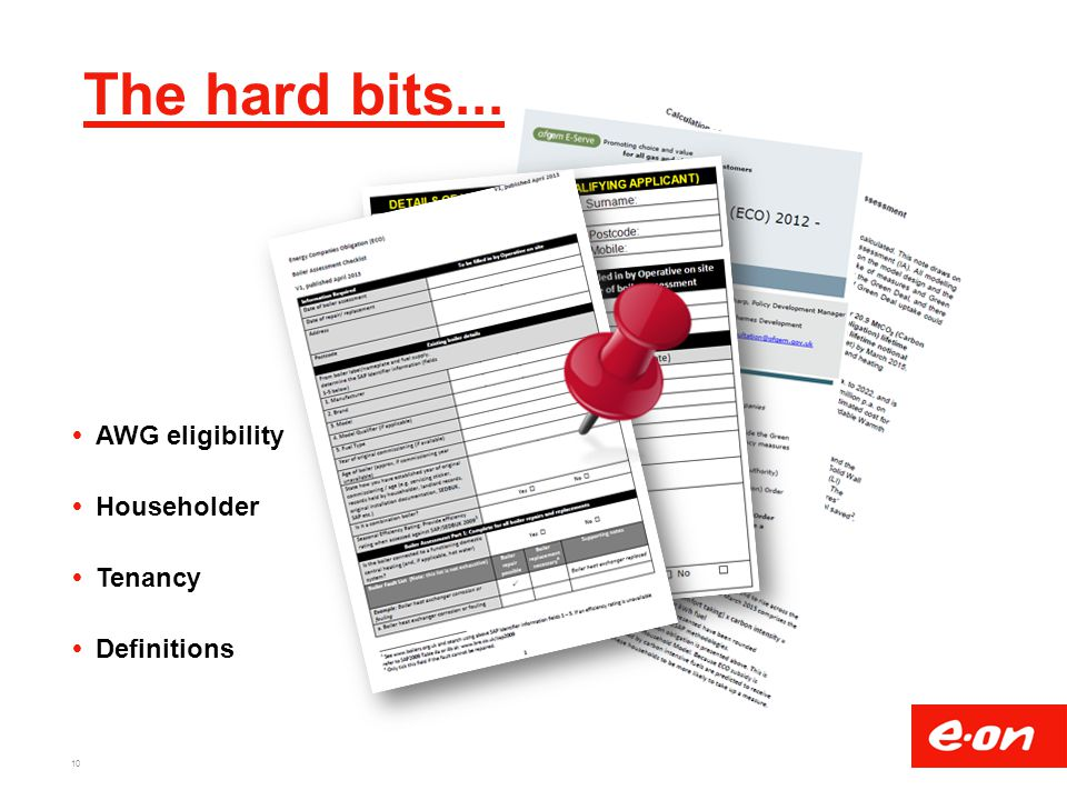 The hard bits... AWG eligibility Householder Tenancy Definitions .
