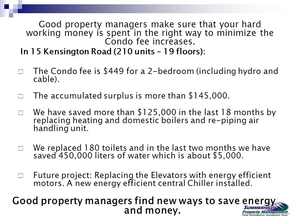 Good property managers find new ways to save energy and money.