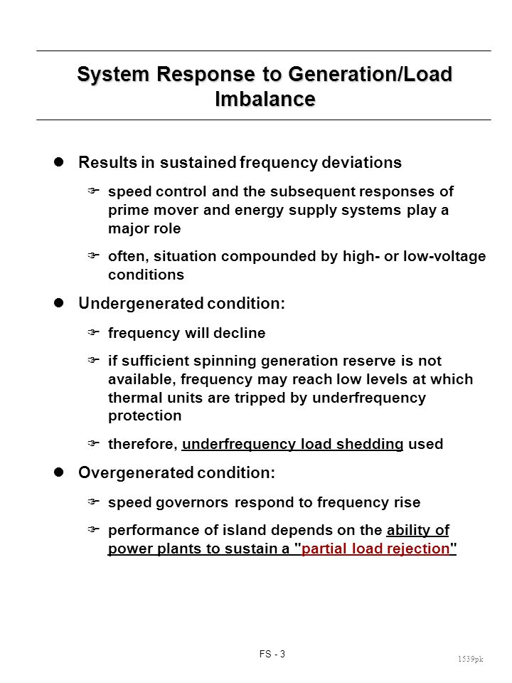 System Response to Generation/Load Imbalance (cont d)