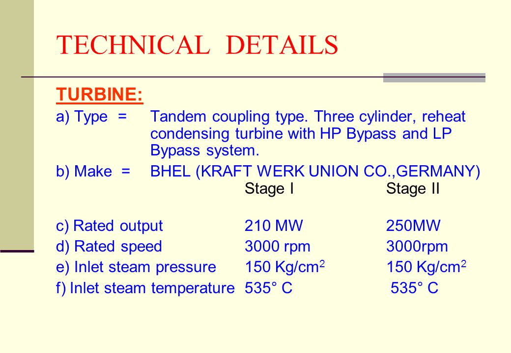 TECHNICAL DETAILS TURBINE:
