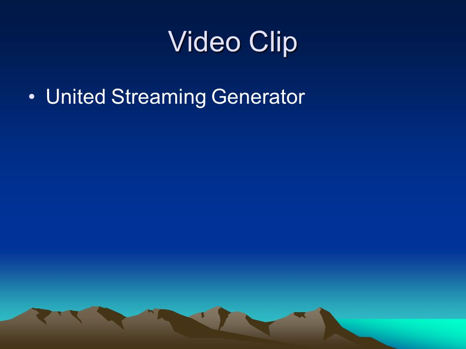 Video Clip United Streaming Generator