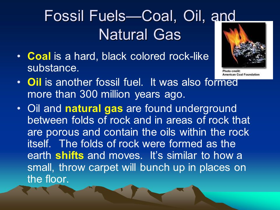 Fossil Fuels—Coal, Oil, and Natural Gas